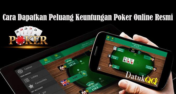Cara Dapatkan Peluang Keuntungan Poker Online Resmi