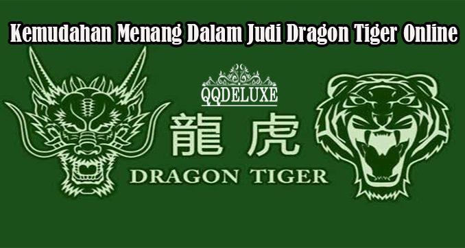 Kemudahan Menang Dalam Judi Dragon Tiger Online