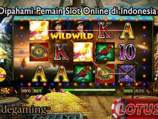 Wajib Dipahami Pemain Slot Online di Indonesia Saat Ini